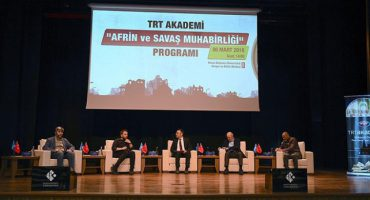 Afrin ve Savaş Muhabirliği – 6 Mart 2018