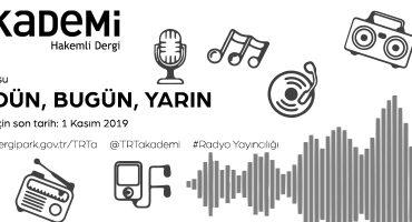TRT Akademi – Radyo: Dün, Bugün, Yarın